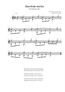 Qué linda manita: For guitar solo (C Major) by folklore