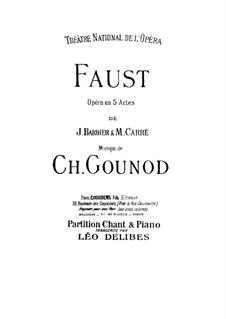 Faust: Bearbeitung für Stimmen und Klavier by Charles Gounod