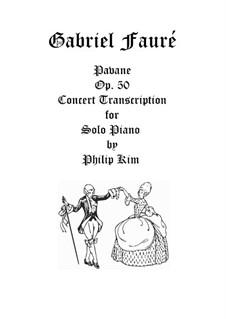 Pavane, Op.50: For advanced solo piano by Gabriel Fauré