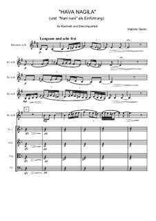 Hava Nagila für Klarinette und Streichquartett: Hava Nagila für Klarinette und Streichquartett by Vladimir Genin