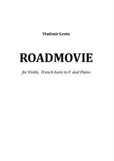 Roadmovie. Konzertstück: Für Violine, Horn und Klavier by Vladimir Genin
