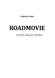 Roadmovie. Konzertstück: Für Violine, Fagott und Klavier by Vladimir Genin