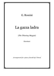 Die diebische Elster: Ouvertüre für Klavier, vierhändig by Gioacchino Rossini