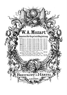 Kirchensonate für zwei Violinen, Orgel und Basso Continuo Nr.6 in B-Dur, K.212: Vollpartitur by Wolfgang Amadeus Mozart