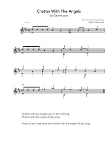 Chatter With The Angels: For guitar solo (D Major) by folklore