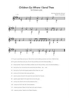 Children Go Where I Send Thee: For guitar solo (E Major) by folklore