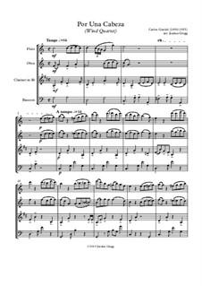Por Una Cabeza: For wind quartet by Carlos Gardel