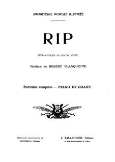 Rip Van Winkle: Bearbeitung für Stimmen und Klavier by Robert Planquette