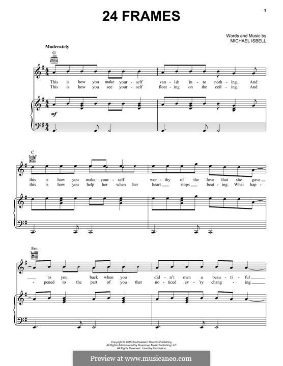24 Frames (Jason Isbell): Für Stimme und Klavier (oder Gitarre) by Michael Isbell