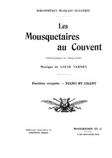 Mousquetaires au Couvent: Mousquetaires au Couvent by Louis Varney