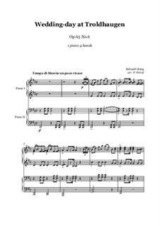 Lyrische Stücke, Op.65: No.6 Wedding Day at Troldhaugen, for piano four hands by Edvard Grieg