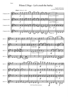 Pilons l'orge (Let's crush the barley): For 4 clarinets by Claudin de Sermisy