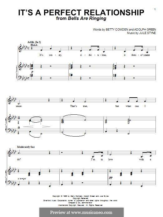 It's a Perfect Relationship (Betty Comden): Für Stimme und Klavier by Adolph Green, Jule Styne