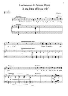 I puritani (The Puritans): A uno fonte afflitto e solo. Romanze d'Arturo by Vincenzo Bellini