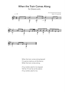 When the train comes Along: For guitar solo (e minor) by folklore
