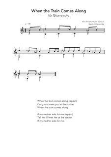 When the train comes Along: For guitar solo (a minor) by folklore
