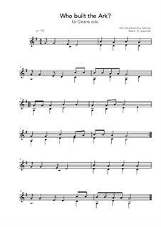 Who bult the Ark?: For guitar solo (G Major) by folklore