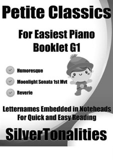 Petite Classics for Easiest Piano Booklet G1: Petite Classics for Easiest Piano Booklet G1 by Antonín Dvořák, Claude Debussy, Ludwig van Beethoven