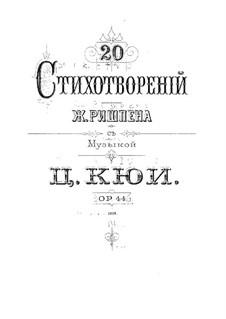 Zwanzig Gedichte von Jean Richepin, Op.44: Deutscher und russischer Texte by César Cui
