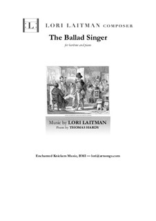 The Ballad Singer (priced for 2 copies): The Ballad Singer (priced for 2 copies) by Lori Laitman
