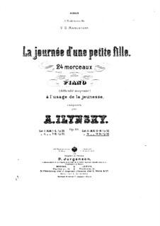 La journée d'une petite fille, Op.19: No.19-24 by Alexander Iljinski