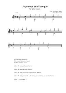 Juguemos en el bosque: For guitar solo (easy version) D Major by folklore