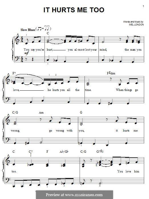 It Hurts Me Too: Für Klavier by Mel London
