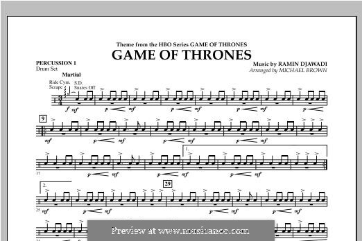 Game of Thrones (arr. Michael Brown): Percussion 1 part by Ramin Djawadi