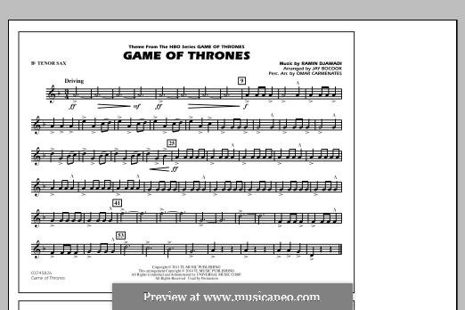 Game of Thrones (arr. Jay Bocook): Bb Tenor Sax part by Ramin Djawadi