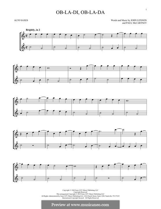 Ob-La-Di, Ob-La-Da (The Beatles): For two alto saxophones by John Lennon, Paul McCartney