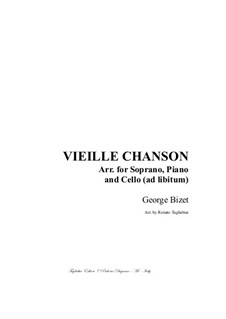 Vieille chanson (A Song of the Woods): For soprano, piano and cello (ad lib) - with cello part by Georges Bizet