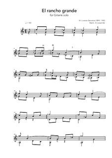 El rancho grande: For guitar solo (C Major) by Lorenzo Barcelata