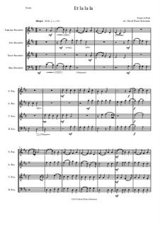 Et la la la: For recorder quartet by Ninot le Petit
