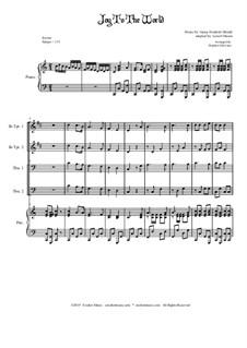 Freue dich Welt: For brass quartet and piano - alternate version by Georg Friedrich Händel