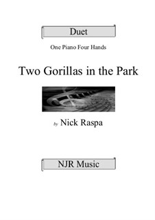 Two Gorillas in the Park: For piano four hands (elementary) by Nick Raspa