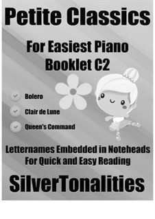 Petite Classics for Easiest Piano Booklet C2: Petite Classics for Easiest Piano Booklet C2 by Orlando Gibbons, Claude Debussy, Maurice Ravel