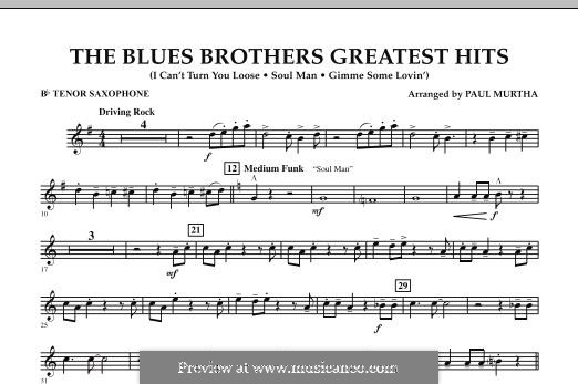 The Blues Brothers Greatest Hits: Bb Tenor Saxophone part by David Porter, Isaac Hayes, Muff Winwood, Otis Redding, Spencer Davis, Steve Winwood