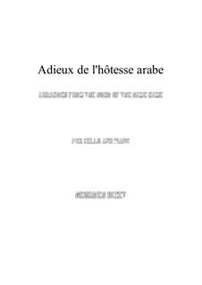 Adieux de l'hôtesse arabe: Für Cello und Klavier by Georges Bizet
