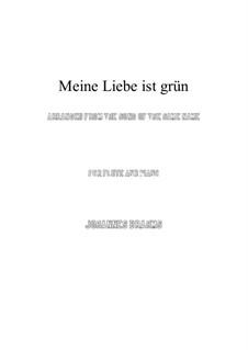 Lieder und Gesänge, Op.63: Nr.5 Meine Liebe ist grün, for flute and piano by Johannes Brahms