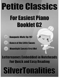 Petite Classics for Easiest Piano Booklet G2: Petite Classics for Easiest Piano Booklet G2 by Johann Strauss (Sohn), Ludwig van Beethoven, Pjotr Tschaikowski