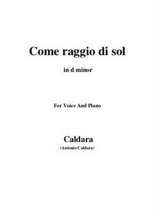Come raggio di sol: For voice and piano (d minor) by Antonio Caldara
