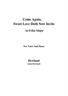 Come Again: For voice and piano (D flat Major) by John Dowland