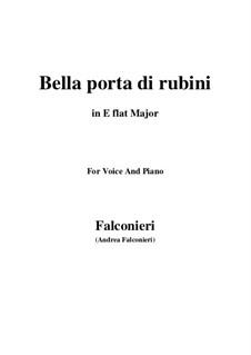 Bella porta di rubini: Für Stimme und Klavier (E Flat Major) by Andrea Falconieri