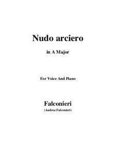 Nudo arciero: Für Stimme und Klavier (A Major) by Andrea Falconieri