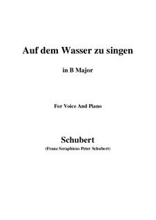 Auf dem Wasser zu singen, D.774 Op.72: For voice and piano (B Major) by Franz Schubert