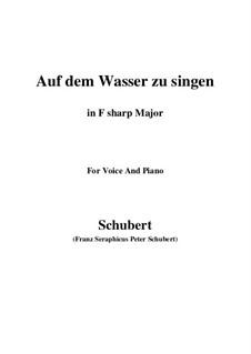 Auf dem Wasser zu singen, D.774 Op.72: For voice and piano (F sharp Major) by Franz Schubert