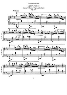 Ojos criollos (Les yeux créoles), Op.37 D.105: Für Klavier by Louis Moreau Gottschalk