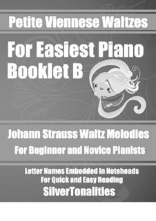 Petite Viennese Waltzes for Easiest Piano: Booklet B by Johann Strauss (Sohn)