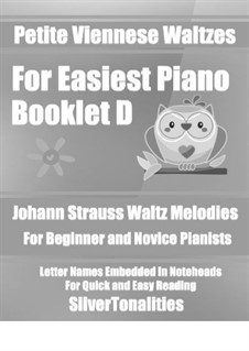 Petite Viennese Waltzes for Easiest Piano: Booklet D by Johann Strauss (Sohn)