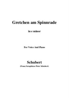 Gretchen am Spinnrade, D.118 Op.2: For voice and piano (e minor) by Franz Schubert